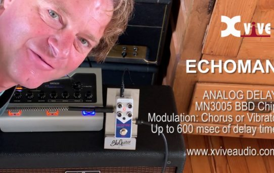 [NEWS] Xvive XV-V21 ECHOMAN ANALOG DELAY 発売!